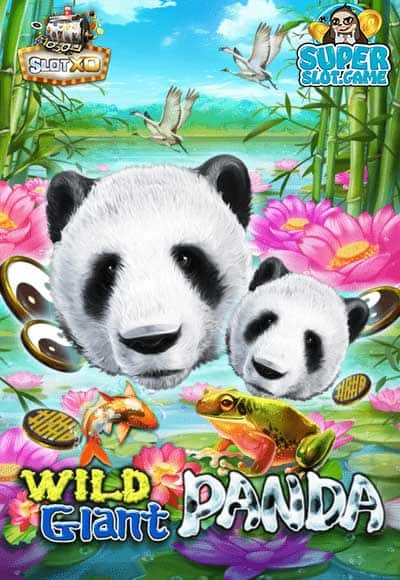 สล็อต Wild Giant Panda