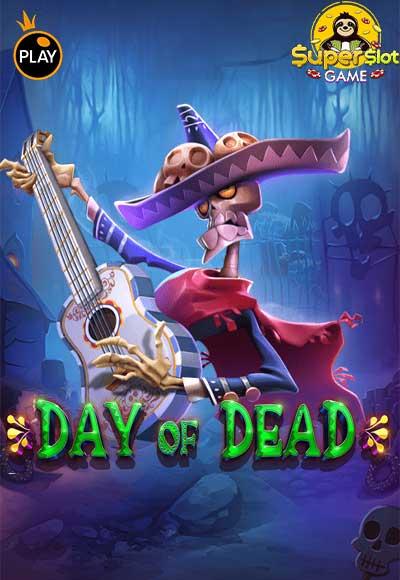 สล็อต Day of Dead